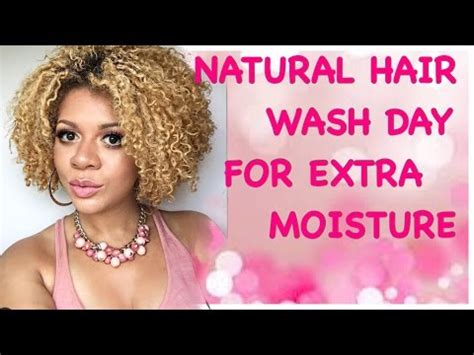 natural hair wash day routine start finish extra