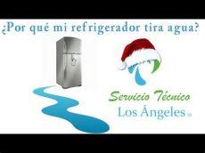 porque mi refrigerador tira agua 191 por que mi refrigerador tira agua
