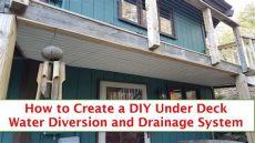 under deck water diversion diy deck water diversion and drainage
