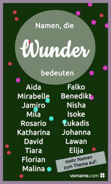 jungennamen mit bedeutung wunder 25 vornamen die wunder bedeuten vornamen namen und vornamen bedeutung
