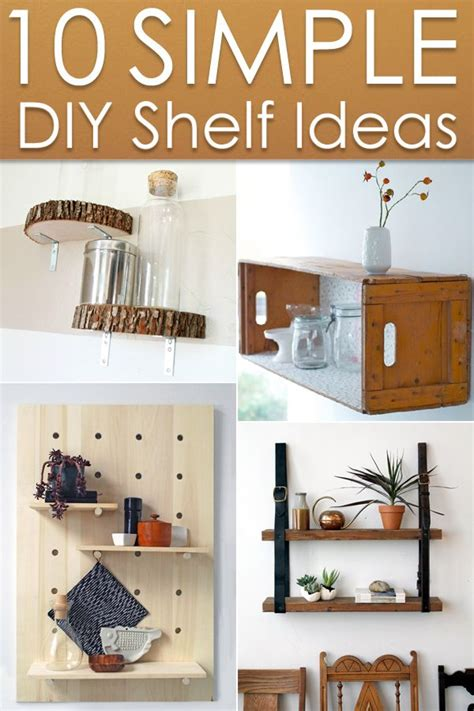 10 simple awesome diy shelf ideas diy home