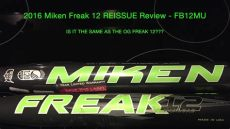 miken freak 12 review 2016 miken freak 12 reissue bat review fb12mu is it the same as the og freak 12
