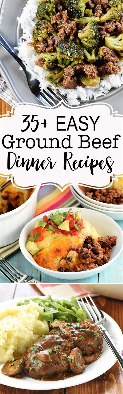 easy dinner recipes ground beef 35 quick family