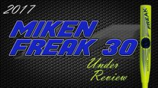 review 2017 miken freak 30 maxload usssa - 2017 Miken Freak 30 Reviews