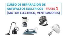 curso de reparacion de artefactos electricos parte 1 motor electrico ventilador - Reparacion De Artefactos Electricos