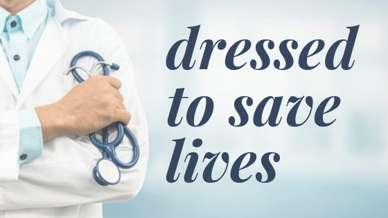 Dressed to save lives