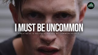 If You're An Uncommon Human Being – WATCH THIS! Motivational Video