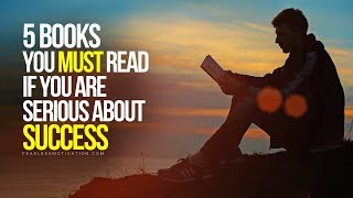 5 Books You Must Read If You're Serious About Success