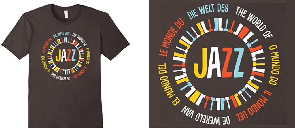Multilingual The World Of Jazz T-shirt