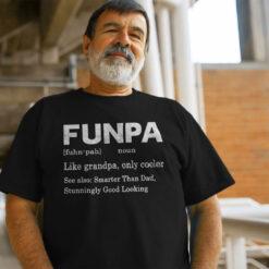 Funpa Shirt Funny Grandpa Like Grandpa Only Cooler