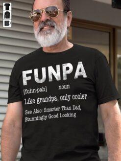 Funpa Shirt Funny Pa Like Grandpa Only Cooler