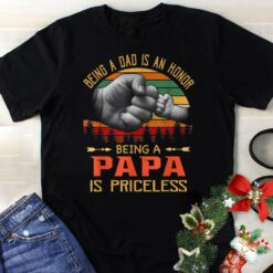 Vintage Dad Shirt Being Dad Is Honor Papa Is Priceless