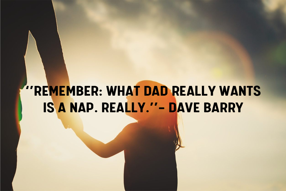 funny-fathers-day-quotes-will-bring-cheer-for-dad
