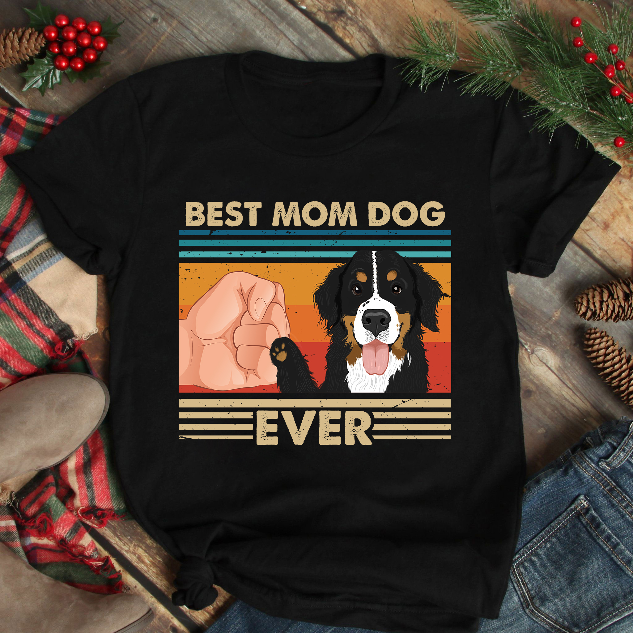 Best Mom Ever Shirt Vintage Best Bernese Dog Ever