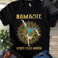Funny Vintage Namaste Shirt Hippie Girl Weight Loss Mantra