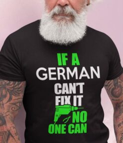 German Shirt Can't Fix It No One Can Pliers