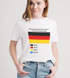 German Shirt Meaning Behind The Color Of German Flag Work Humor