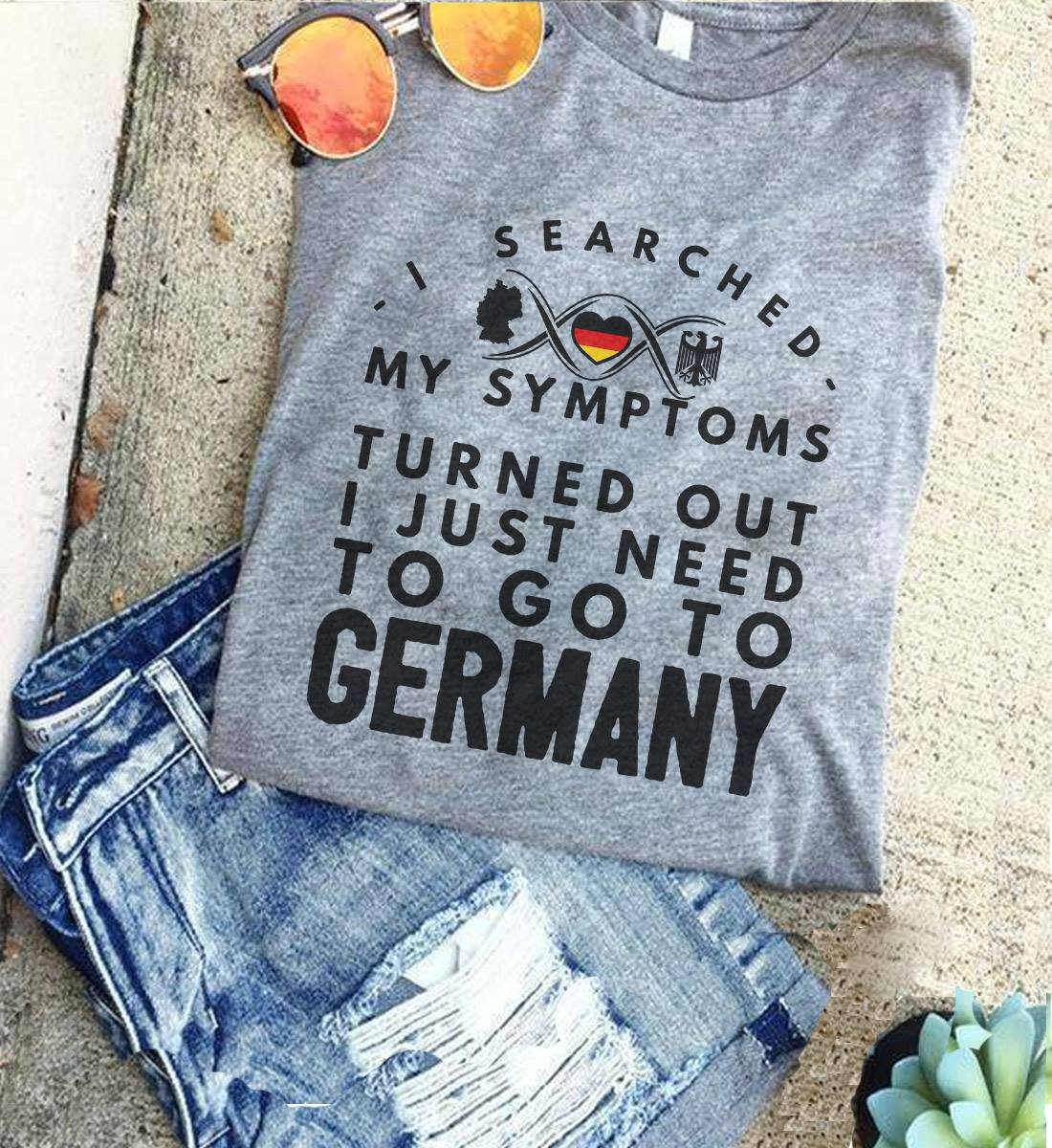 German Shirt Symptoms Turned Out To Go German