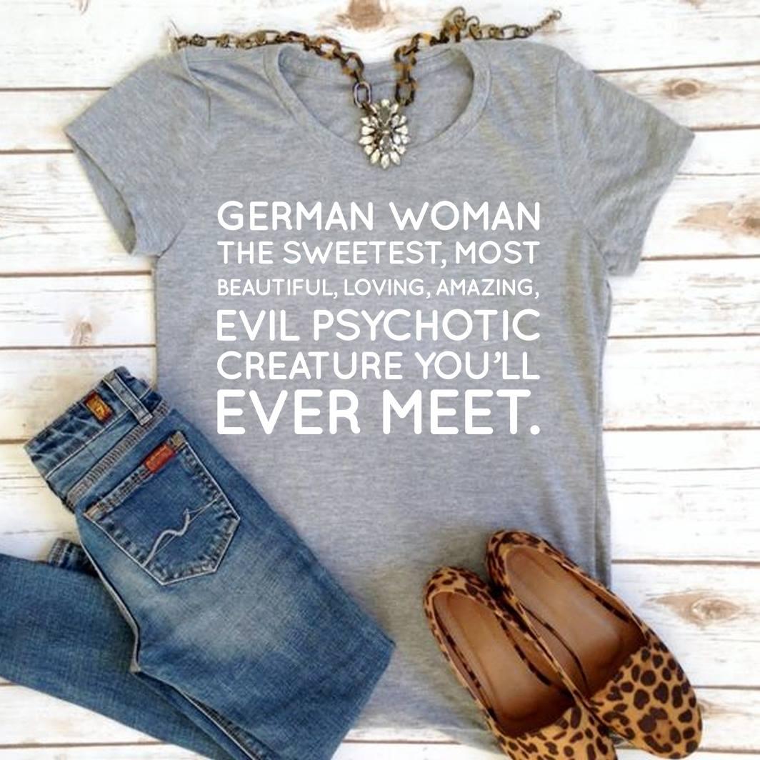 German Shirt Women The Sweetest Beautiful Loving Amazing