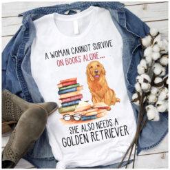 Golden Retriever Shirt Cannot Survive On Books Needs Golden