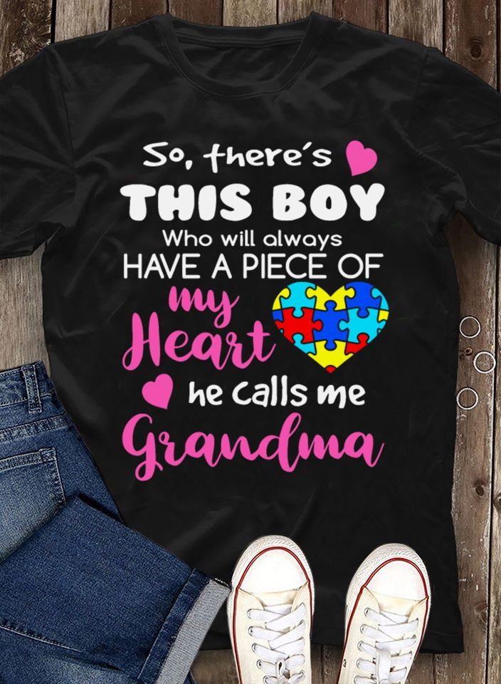 Grandma Autism Shirt This Boy Has A Piece Of My Heart