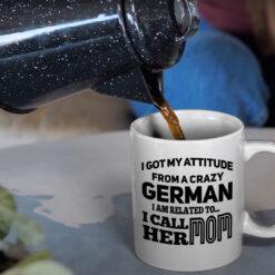 Kids German Mug My Attitude From A Crazy German Mom mockup