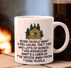 Norwegian Mug A Cabin In The Wood Away From Those People