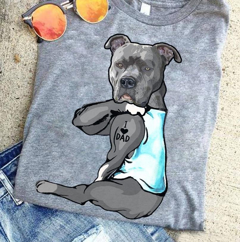 Pitbull Dad Shirt I Love Dad Tattoo