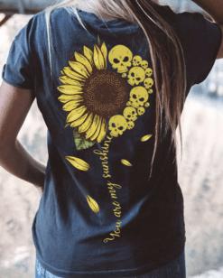 Sunflower Shirt Skull You Are My Sunshine