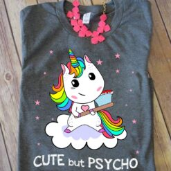 Unicorn Shirt Cute But Psycho Cloud With Axe