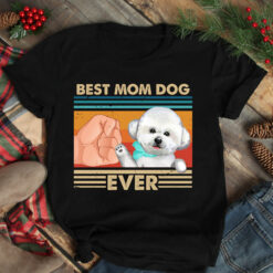Vintage Best Mom Ever Shirt Best Bichon Dog Mom Ever