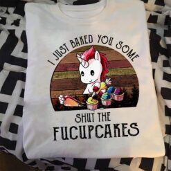 Vintage Unicorn Shirt Baked You Some Shut The Fucupcakes