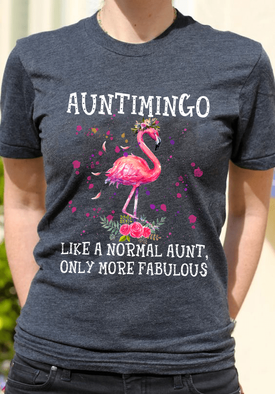 Auntimingo Shirt Normal Aunt More Fabulous