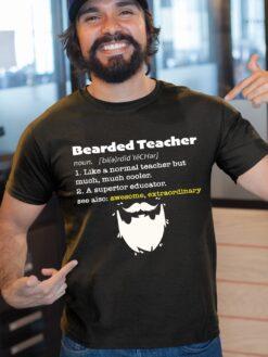 Bearded Teacher Shirt Noun Like A Normal Teacher Much Cooler
