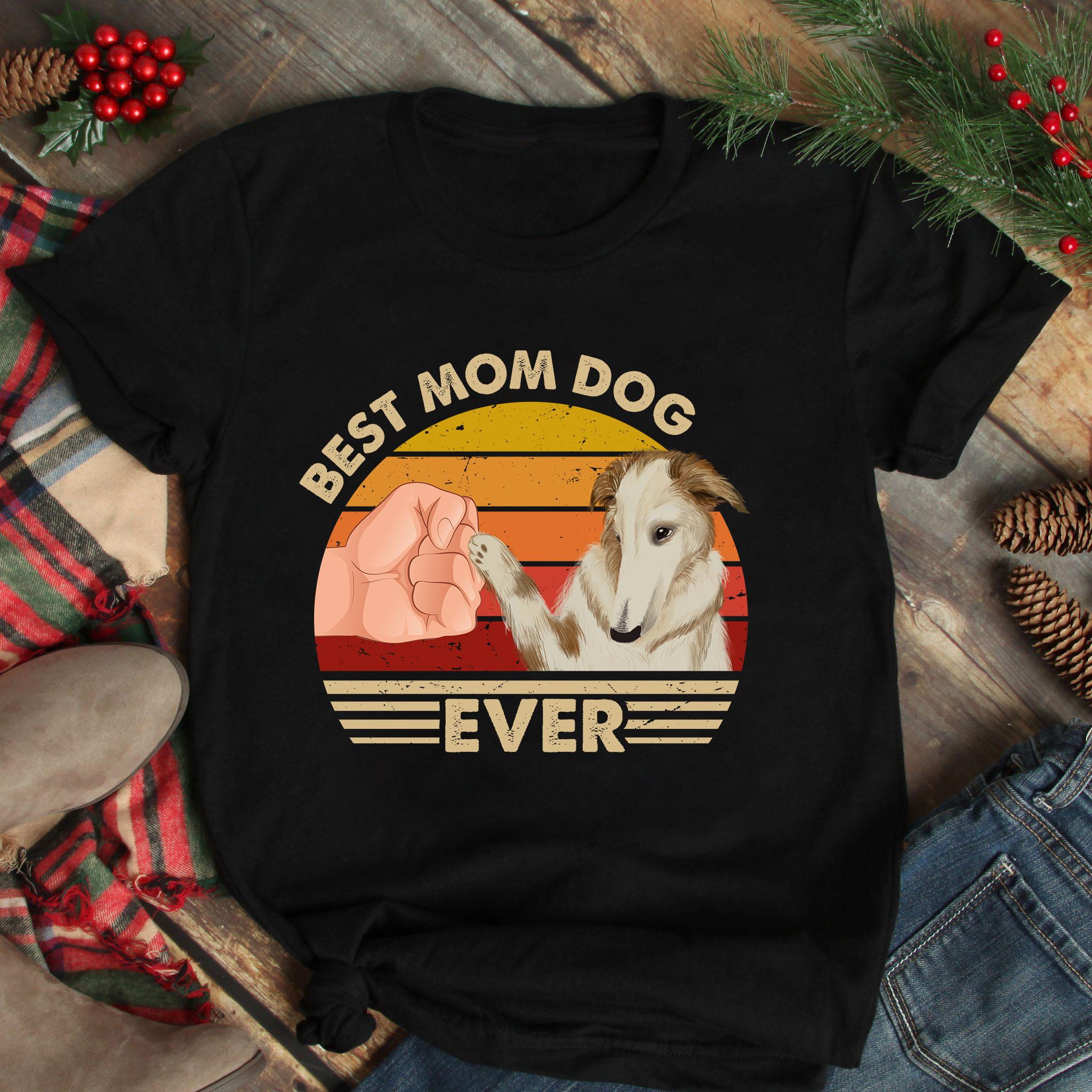 Best Mom Ever Shirt Vintage Best Borzoi Dog Mom Ever