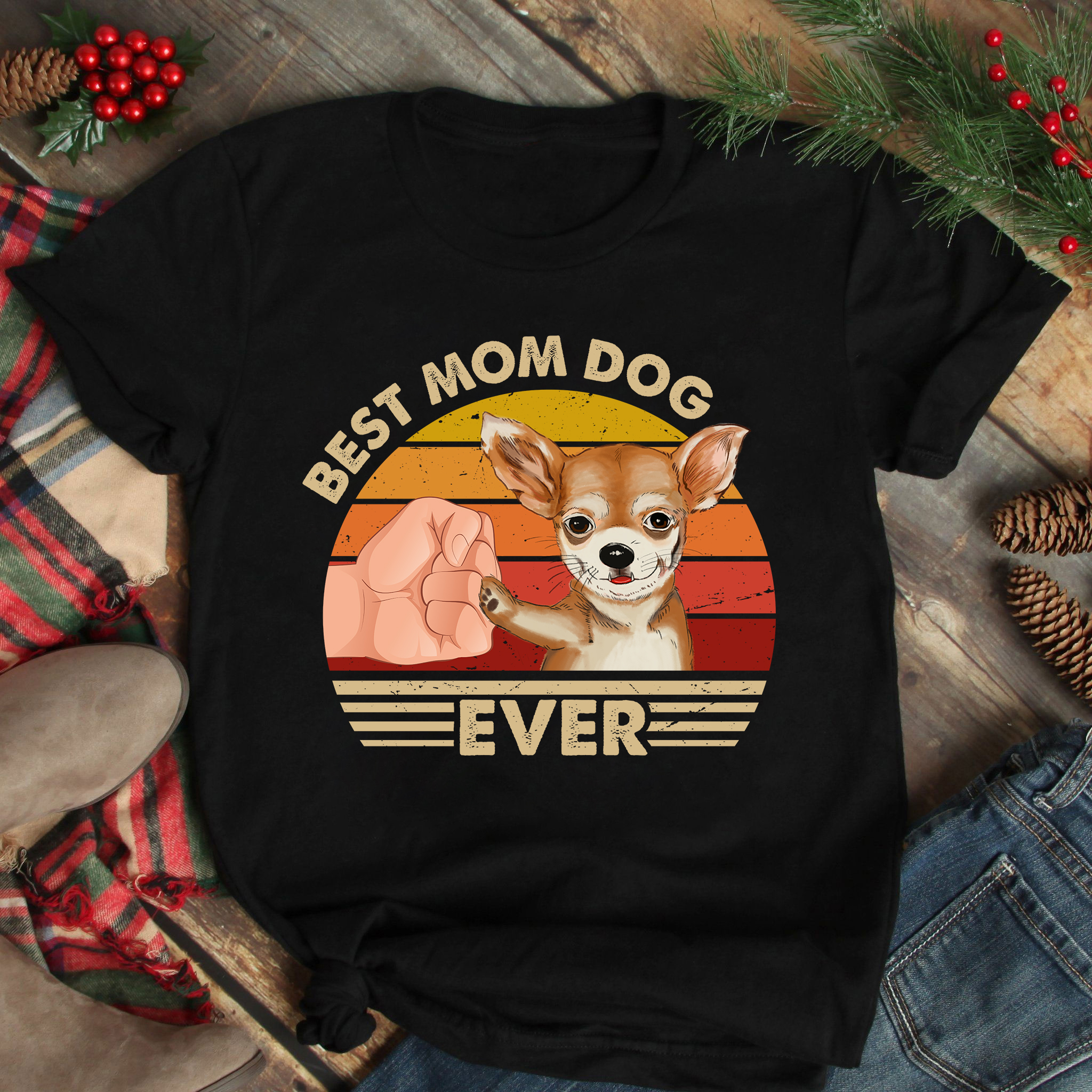 Best Mom Ever Shirt Vintage Best Chihuahua Dog Mom Ever