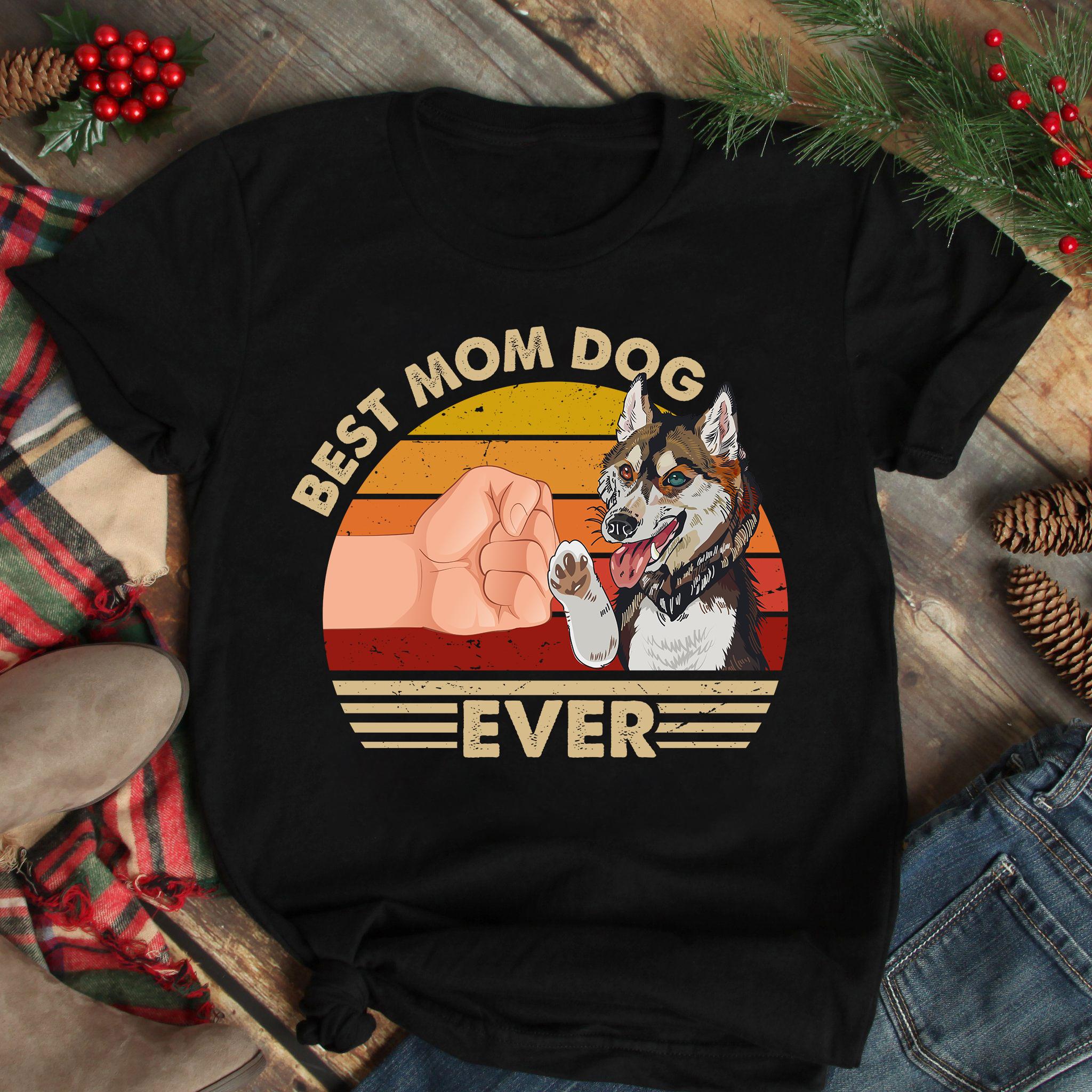 Best Mom Ever Shirt Vintage Best Husky Dog Mom Ever