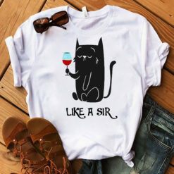 Black Cat Shirt Cat Wine Like A Sir