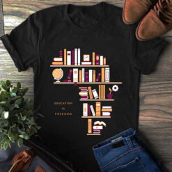 Book Shirt Education Is Freedom Bookshelf Africa Shape