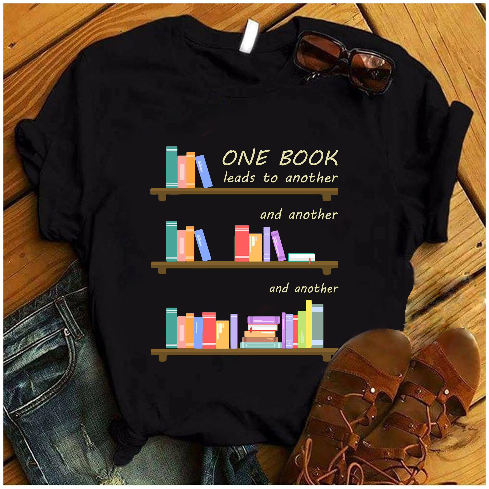 Book Shirt One Book Leads To Another And Another