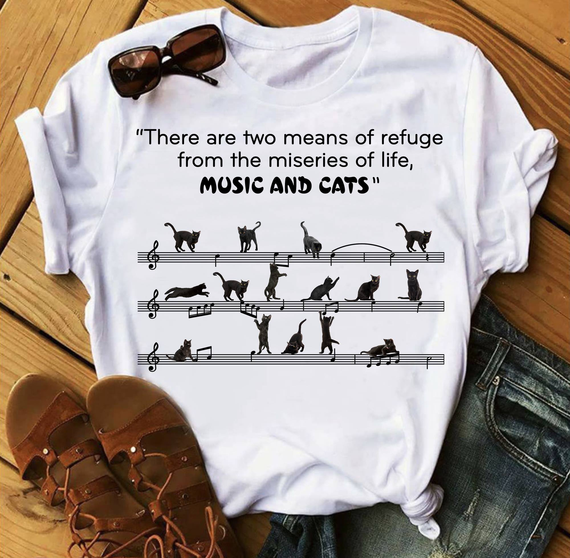Cat Music Shirt There Are Two Means Of Refuge