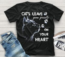 Cat Shirt Cats Leave Paw Prints On Your Heart