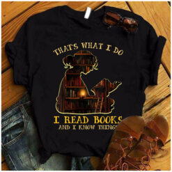 Girl Book Shirt I Read Books I Know Things