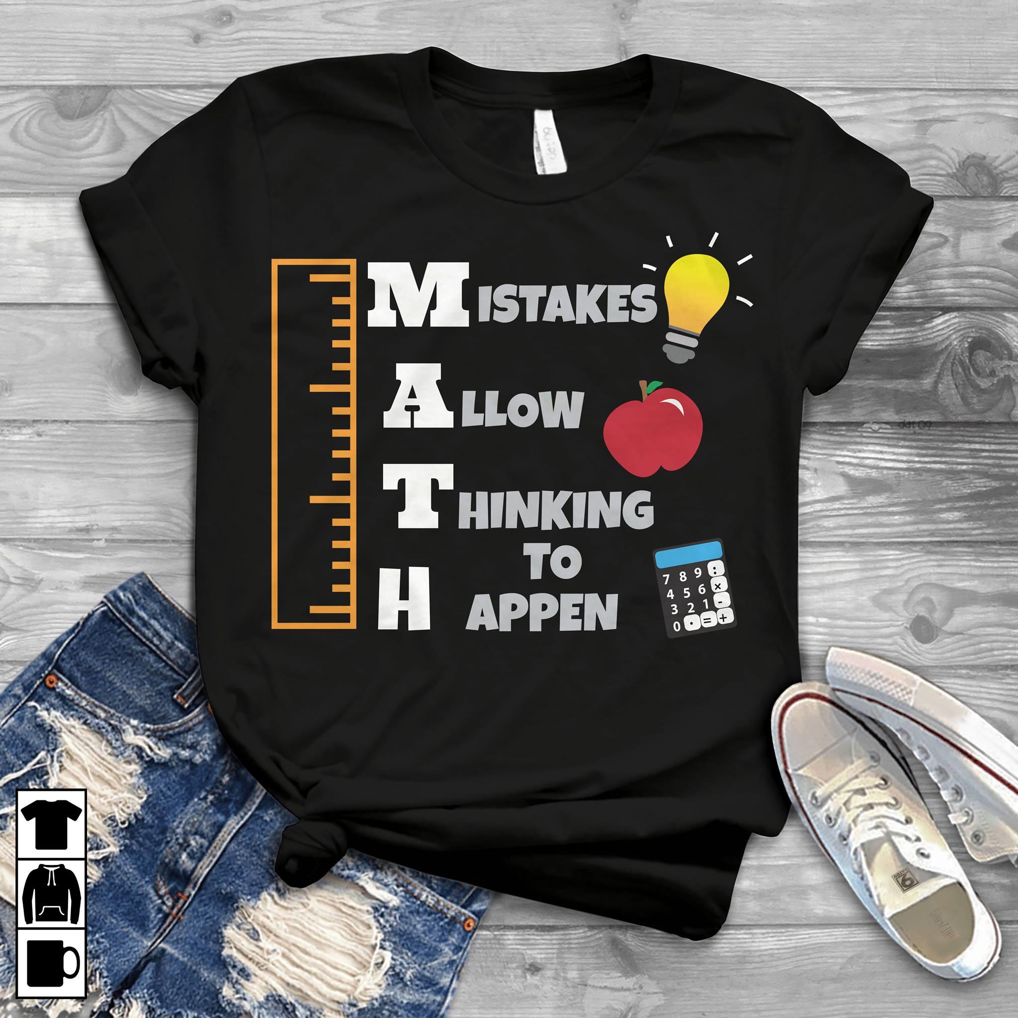Math Teacher Shirt Mistake Allow Thinking Happen
