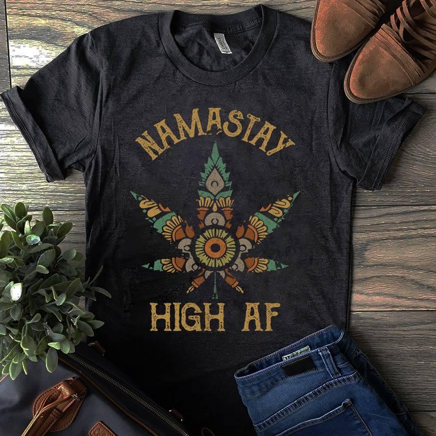 Namastay Shirt High Af Hippie Weed Leaf