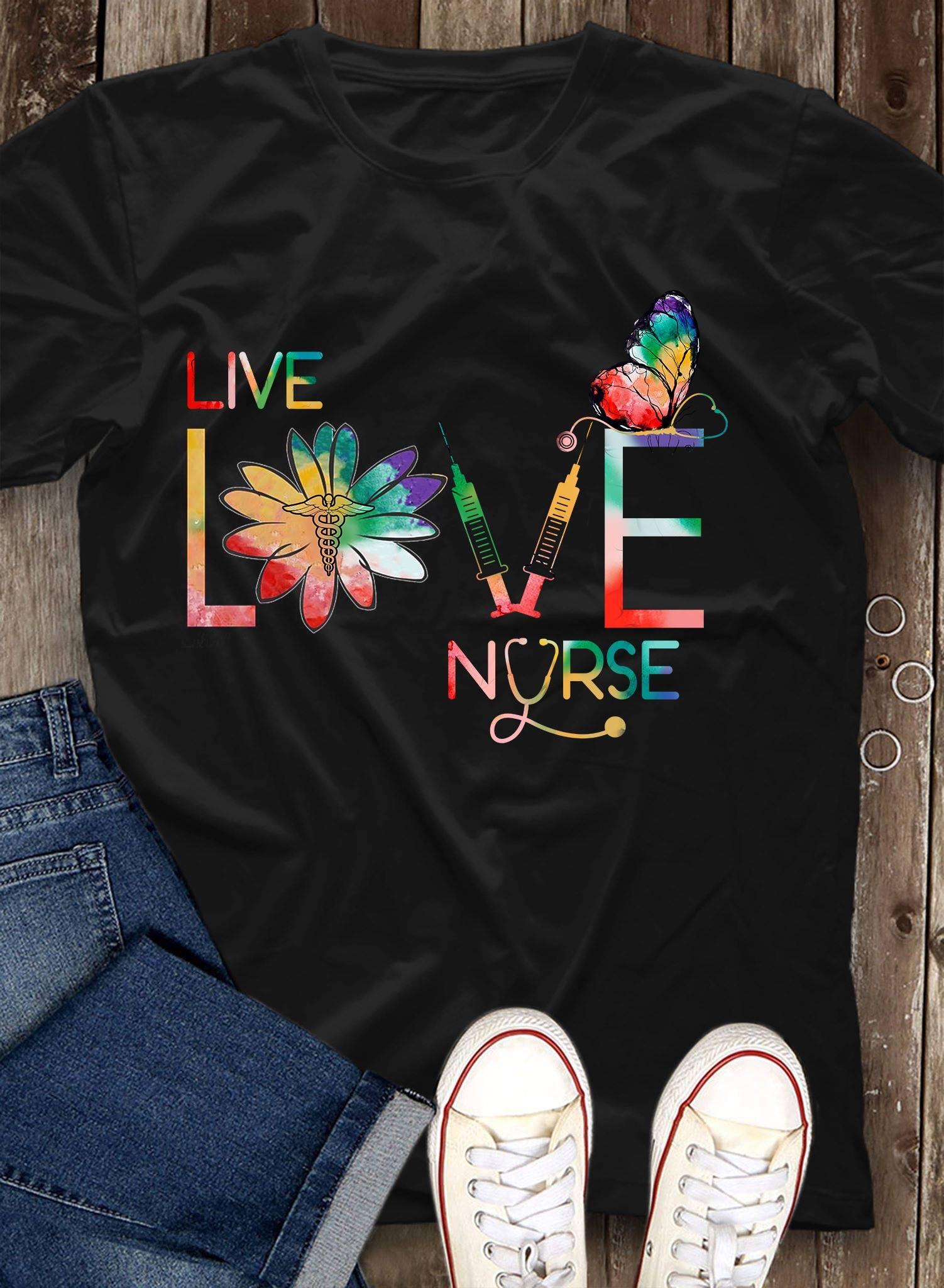 Nurse Shirt Live Love Nurse Butterfly Caduceus