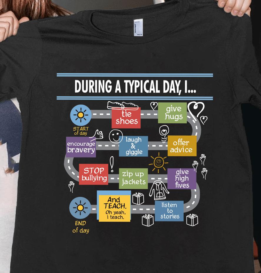 Preschool Teacher Shirt During A Typical Day