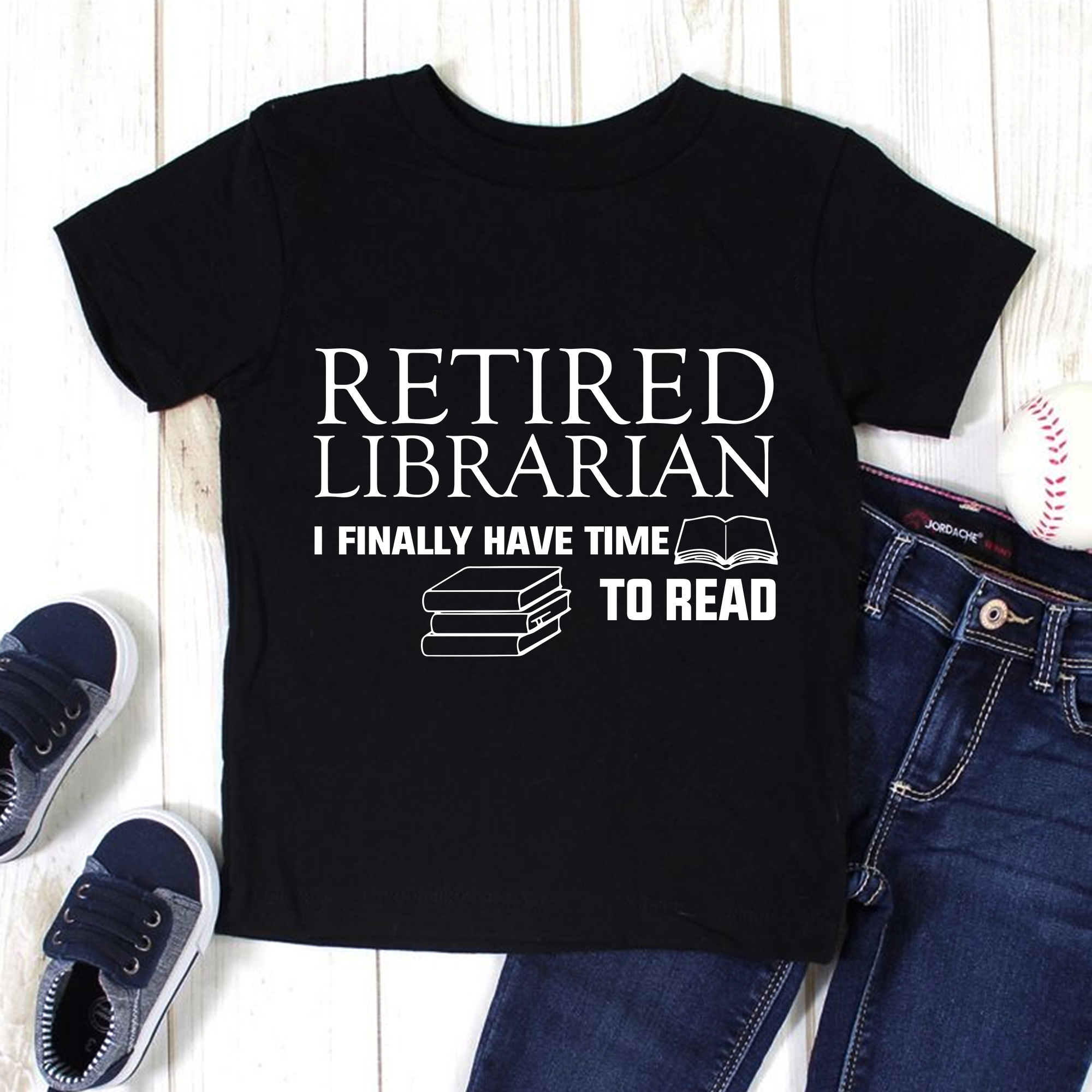 Retired Librarian Shirt I Finally Have Time To Read