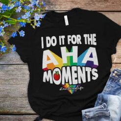Teacherlife Shirt Do It For The Aha Moments
