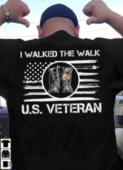 US Veteran Shirt I Walked The Walk Boots Dog Tag